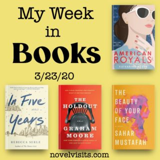 Novel Visits' My Week in Books for 3/23/20