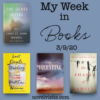 Novel Visits' My Week in Books for 3/9/20