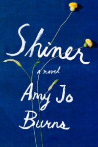 Shiner by May Jo Burns