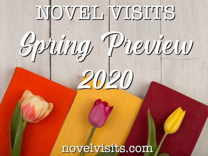 Novel Visits' Spring Preview 2020