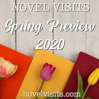 Novel Visits' Spring Preview 2020