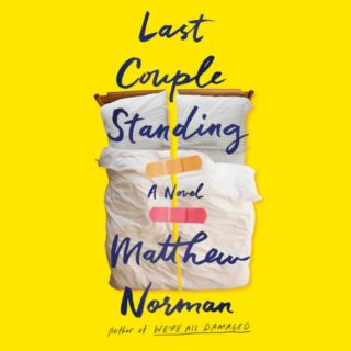Novel Visits' Review of Last Couple Standing by Matthew Norman