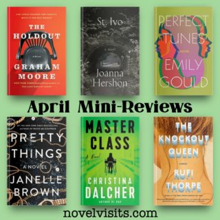Novel Visits' April Mini-Reviews ~ A Half Dozen!