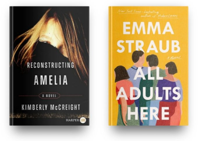 Reconstruction Amelia by Kimberly McCreight and All Adults Here by Emma Straub