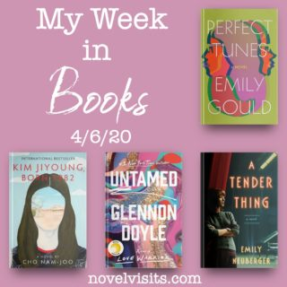 Novel Visits' My Week in Books for 4/6/20