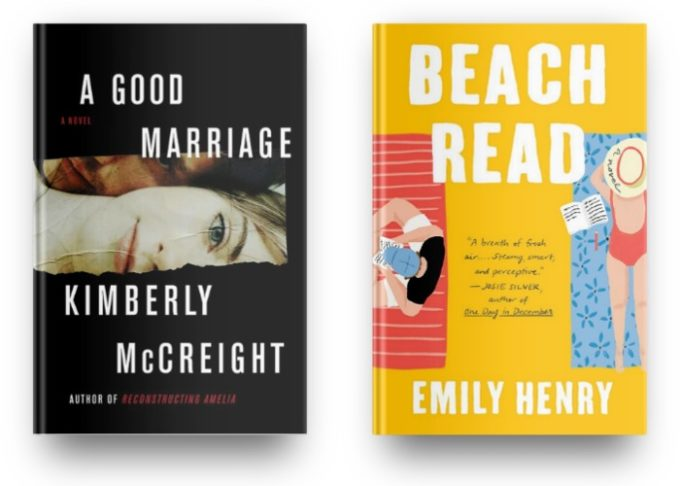 A Good Marriage by Kimberly McCreight and Beach Read by Emily Henry