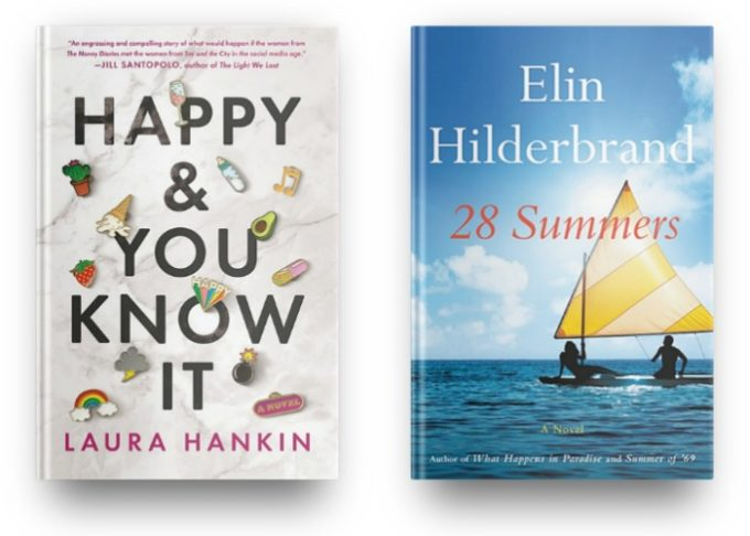 Happy & You Know It by Laura Hankin and 28 Summers by Elin Hilderbrand