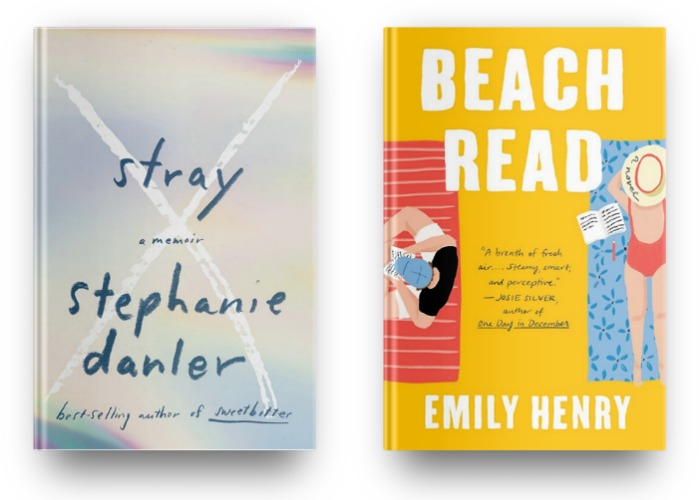 Stray by Stephanie Danler and Beach Read by Emily Henry