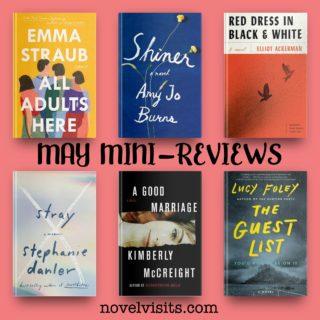 Novel Visits' May Mini-Reviews - A Half Dozen!