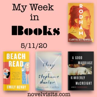 Novel Visits' My Week in Books for 5/11/20