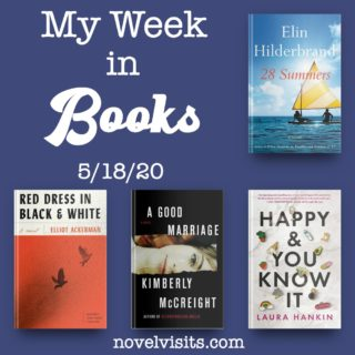 Novel Visits' My Week in Books for 5/18/20