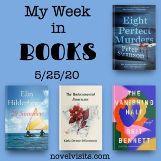 Novel Visits' My Week in Books for 5/25/20