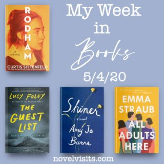Novel Visits' My Week in Books for 5/4/20