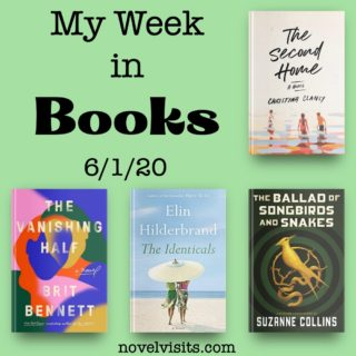 Novel Visits' My Week in Books for 6/1/20