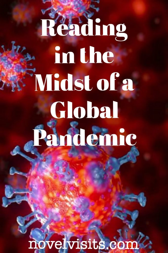 Reading in the Midst of a Global Pandemic - from Novel Visits