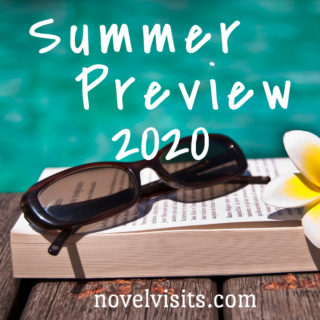 Novel Visits ~ Summer Preview 2020