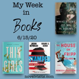 Novel Visits' My Week in Books for 6/15/20