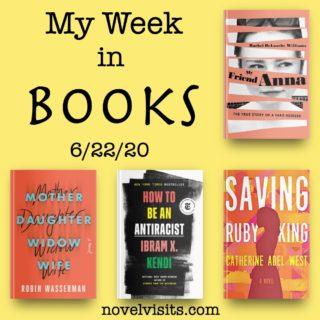 Novel Visits' My Week in Books for 6/22/20