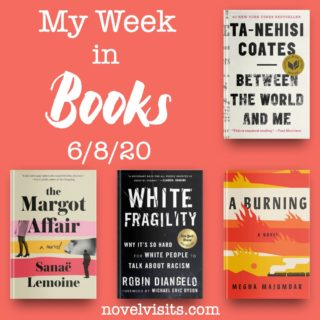 Novel Visits' My Week in Books for 6/8/20