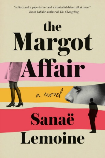 The Margot Affair by Sanaë Lemoine
