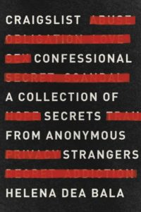 Craigslist Confessional by Helena Dea Bala