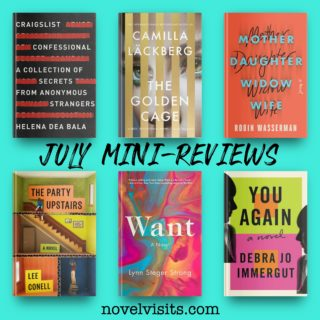 Novel Visits' July Mini-Reviews