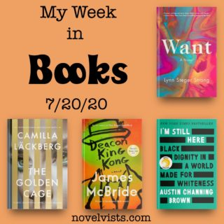 Novel Visits' My Week in Books for 7/20/20