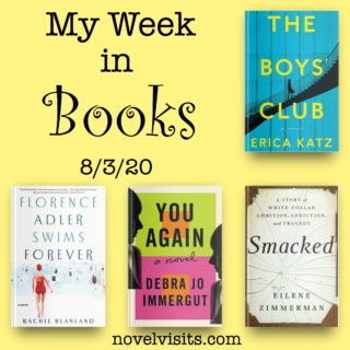 Novel Visits' My Week in Books for 8-3-20