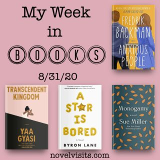 Novel Visits' My Week in Books for 8-31-20