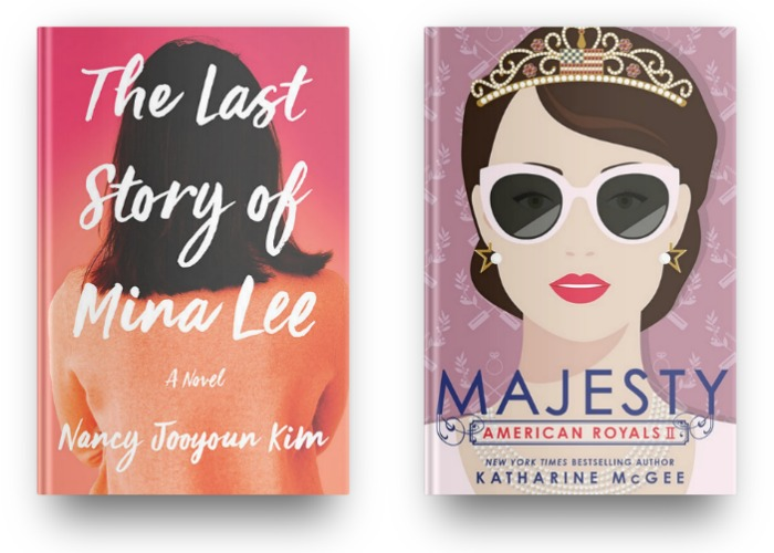 The Last Story of Mina Lee by Nancy Jooyoun Kim and Majesty by Katharine McGee