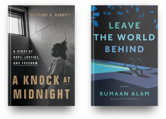 A Knock at Midnight by Brittany K. Barnett and Leave the World Behind by Rumaan Alam