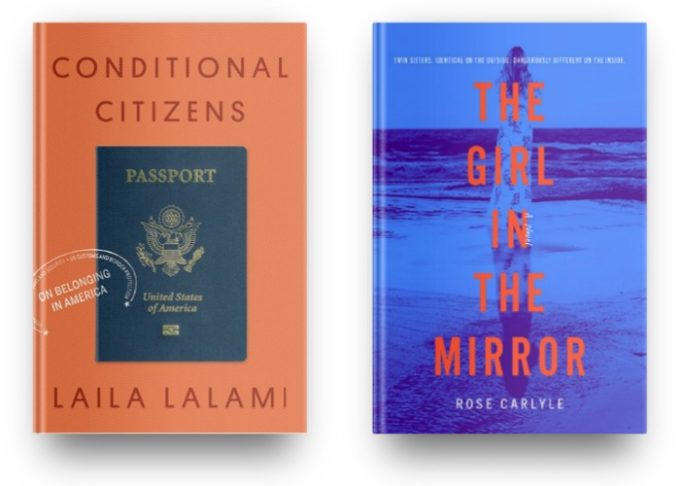 Conditional Citizens by Laila Lalami and The Girl in the Mirror by Rose Carlyle