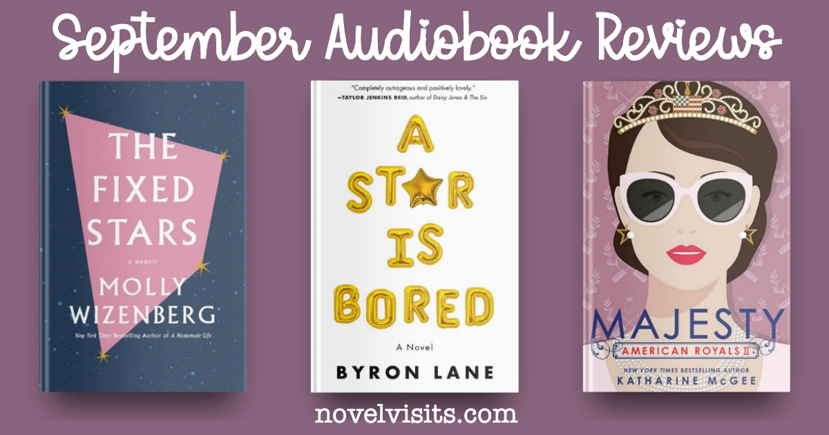 The Fixed Stars by Molly Wizenberg, A Star is Bored by Byron Lane and Majesty by Katharine McGee