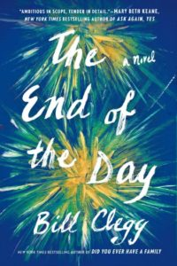 The End of the Day by Bill Clegg