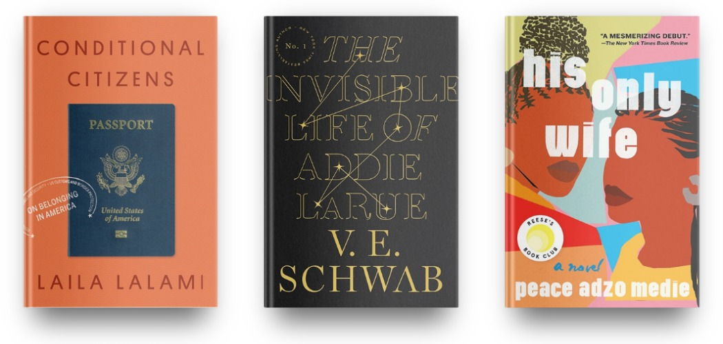 Conditional Citizens by Laila Lalami, The Invisible Life of Addie LaRue by V.E. Schwab, and His Only Wife by Peace Adzo Medie