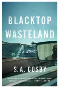 Blacktop Wasteland by C.A. Cosby