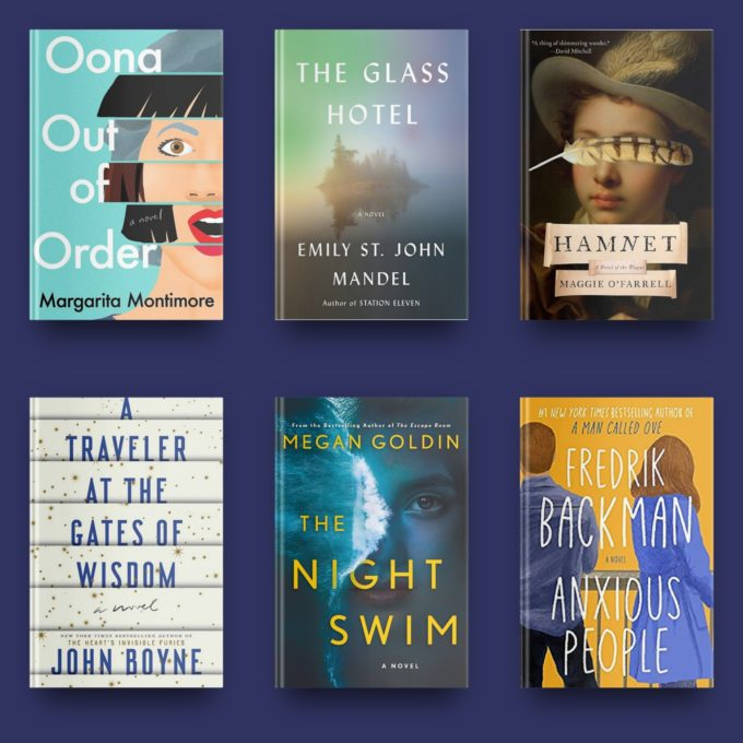 Oona Out of Order by Margarita Montimore, The Glass Hotel by Emily St. John Mandel, Hamnet by Maggie O'Farrell, A Traveler at the Gates of Wisdom, The Night Swim by Megan Goldin, and Anxious People by Fredrik Backman