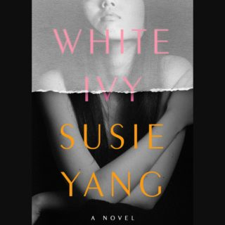 Novel Visits' Review of White Ivy by Susie Yang