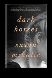 Dark Horses by Susan Mihalic