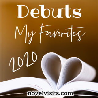 Novel Visits' DEBUTS _ My Favorites of 2020