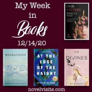 Novel Visits' My Week in Books for 12/14/20