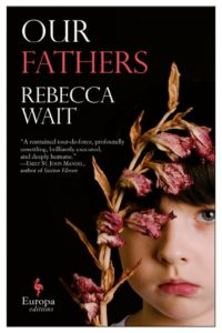 Our Fathers by Rebecca Wait