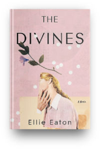 The Divines by Ellie Eaton