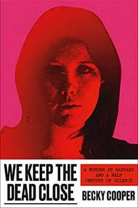 We Keep the Dead Close by Becky Cooper