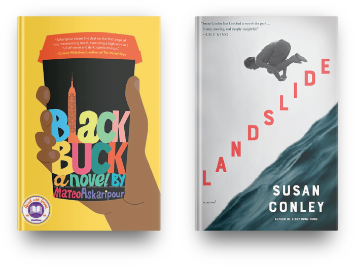 Black Buck by Mateo Askaripour and Landslide by Susan Conley