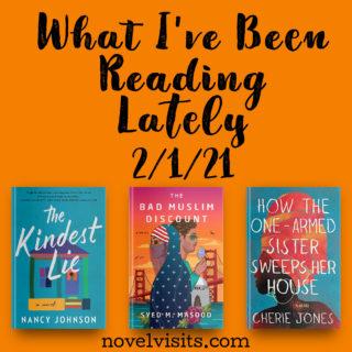 Novel Visits' What I've Been Reading Lately 2/1/21