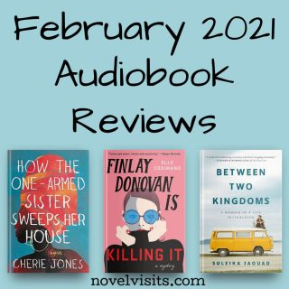 Novel Visits' February 2021 Audiobook Review