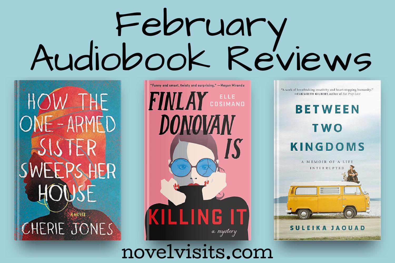Novel Visits' February 2021 Audiobook Reviews