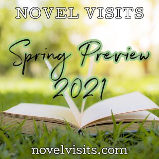 Novel Visits' Spring Preview 2021