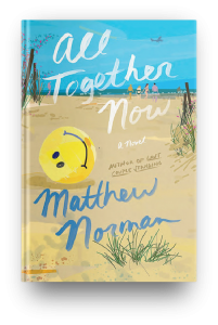 All Together Now by Matthew Norman